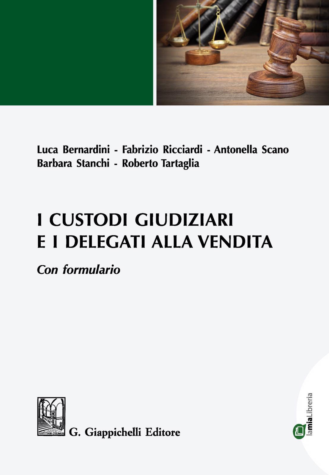 Copertina del libro I custodi giudiziari e i delegati alla vendita